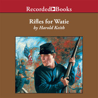 Rifles for Watie - Harold Keith