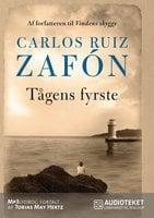 Tågens fyrste - Carlos Ruiz Zafon