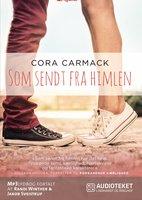 Som sendt fra himlen - Cora Carmack