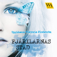 Fjärilarnas stad - Ingrid Remvall