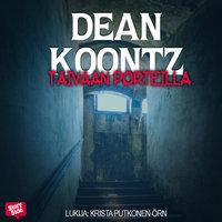 Taivaan porteilla - Dean Koontz