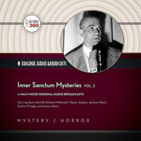 Inner Sanctum Mysteries, Vol. 3 - Hollywood 360, CBS Radio