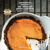 "Commissary Kitchen - Albert ""Prodigy"" Johnson, Kathy Iandoli"