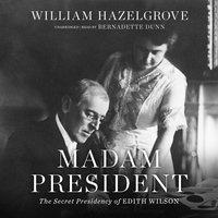 Madam President - William Hazelgrove
