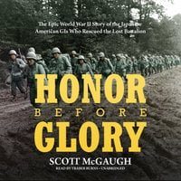 Honor before Glory - Scott McGaugh