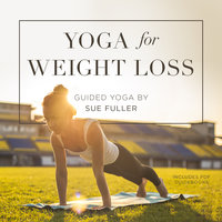 Yoga for Weight Loss - Sue Fuller