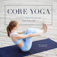 Core Yoga - Sue Fuller
