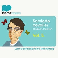 Samlede Noveller Vol.5 - Benny Andersen