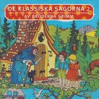 Klassiska Sagor 2 - Bröderna Grimm