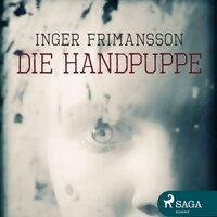 Die Handpuppe - Inger Frimansson