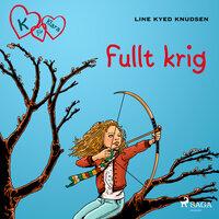 K för Klara 6 - Fullt krig - Line Kyed Knudsen