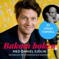 Bakom Boken - Jonas Gardell - Daniel Sjölin