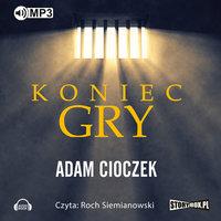 Koniec gry - Adam Cioczek