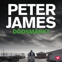 Dödsmärkt - Peter James