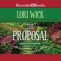 The Proposal - Lori Wick