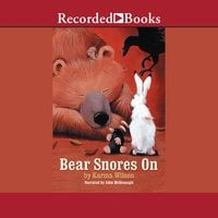 Bear Snores On - Karma Wilson