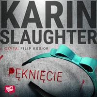 Pęknięcie - Karin Slaughter