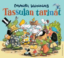 Tassulan tarinat - Mauri Kunnas