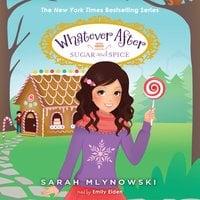 Sugar and Spice - Sarah Mlynowski