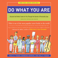 Do What You Are - Paul D. Tieger,Kelly Tieger,Barbara Barron