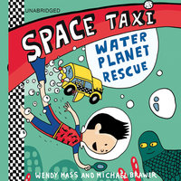 Space Taxi - Water Planet Rescue - Wendy Mass,Michael Brawer