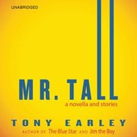 Mr. Tall - Tony Earley