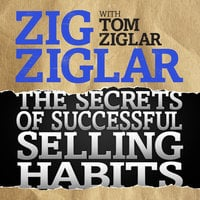 The Secrets of Successful Selling Habits - Zig Ziglar