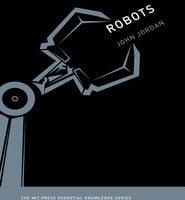 Robots - John M. Jordan