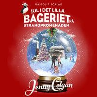 Jul i det lilla bageriet på strandpromenaden - Jenny Colgan