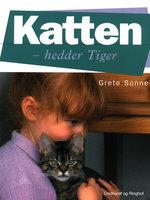 Katten - hedder Tiger - Grete Sonne