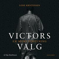 Victors valg - Stig Matthiesen, Lone Kristensen