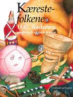 Kærestefolkene - H.C. Andersen,Jørn Jensen