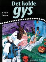Det kolde gys - Grete Sonne