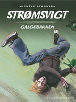 Strømsvigt 1: Galgebakken - Michéle Simonsen
