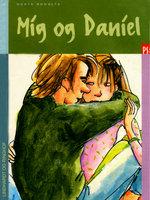 Mig og Daniel - Dorte Roholte