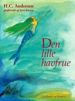 Den lille havfrue - H.C. Andersen,Jørn Jensen