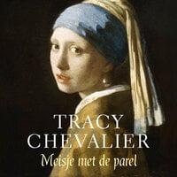 Meisje met de parel - Tracy Chevalier