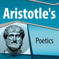 Aristotles Poetics - Aristotle