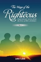 The Ways of the Righteous - Jaffer Ladak