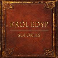 Król Edyp (Streszczenie lektury szkolnej) - Sofokles