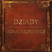 Dziady Cz. 3 (Streszczenie lektury szkolnej) - Adam Mickiewicz