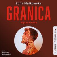 Granica (Streszczenie lektury szkolnej) - Zofia Nałkowska