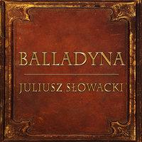 Balladyna (Streszczenie lektury szkolnej) - Juliusz Słowacki