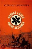 Danske læger under nazismen - Andreas Johannsen