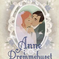 Anne i drømmehuset - Anne-bøgerne 5 - L.M. Montgomery