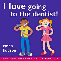 I Love Going to the Dentist - Lynda Hudson