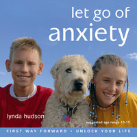 Let Go of Anxiety - Lynda Hudson