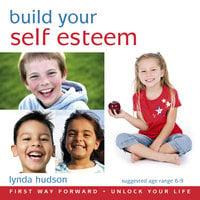 Build Your Self-Esteem - Lynda Hudson