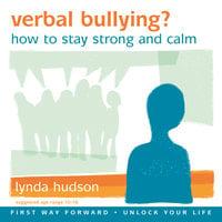Verbal Bullying? - Lynda Hudson
