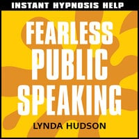 Instant Hypnosis Help - Fearless Public Speaking - Lynda Hudson